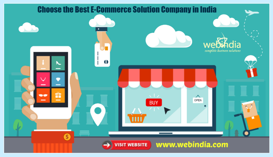 Choose the Best E-Commerce Solution Company in India