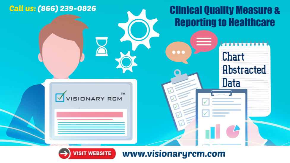 Clinical Quality Measure & Reporting to Healthcare